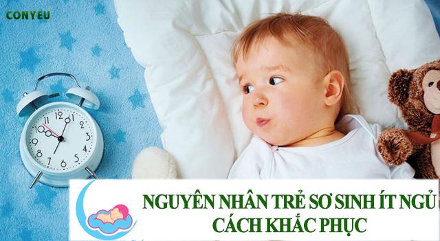 Nguyên nhân trẻ sơ sinh ngủ ít và giải pháp khắc phục