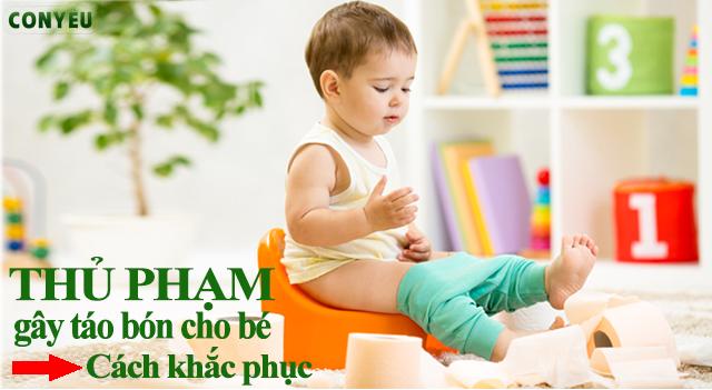 Thủ phạm gây táo bón và cách trị táo bón hiệu quả ở trẻ sơ sinh và trẻ nhỏ