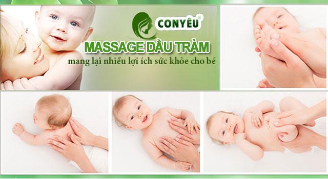 Massage cho bé bằng Dầu Tràm Con Yêu hiệu quả bất ngờ